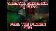 Oriental Darabuka & Dj Fisoo - Feel The Summer 2012 ( Club Mix Dj Fisoo ) offical