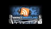 Impact Wrestling Podcast July 30, 2013