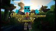 Minigames l Ep 1 l Vampirez