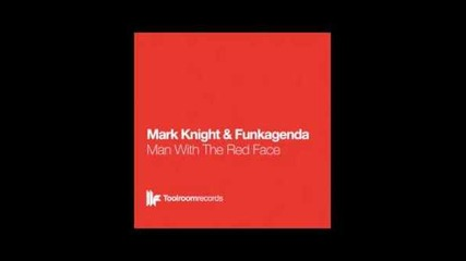 Official - Mark Knight & Funkagenda - Man With The Red Face - Jfk Club Mix
