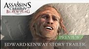 Assassin's Creed 4 Black Flag Edward Kenway Story Trailer