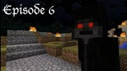 Steve of Minecraftia - Episode 6