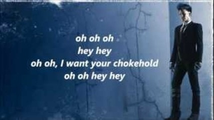 Adam Lambert - Chokehold lyrics