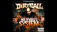 The Dirtball - Let Em Roll - Nervous System