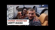 Popek Monster - Dirty Diana
