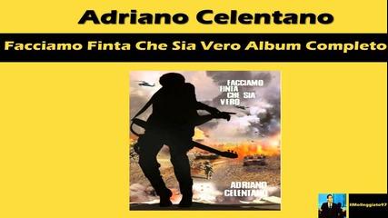 Adriano Celentano Facciamo Finta Che Sia Vero Album Completo 2012 Deluxe Edition