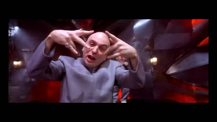 Doctor Evil rap... Just The Two Of Us Hd no fake