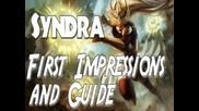 League of Legends : Syndra First Impressions & Guide