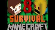 Minecraft: Survival w/ Gagamecast & Mireladisco   Част 1   Епизод #8