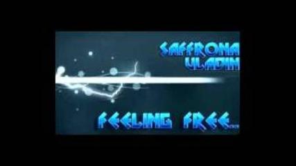 Vladin & Saffrona - Feeling Free (original Mix)