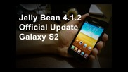 How to update Galaxy S2 I9100 to 4.1.2 Jelly Bean Official Update [xwls8]