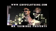 Mr. Criminal - Tell Me Why (official Video) *2011 Preview*
