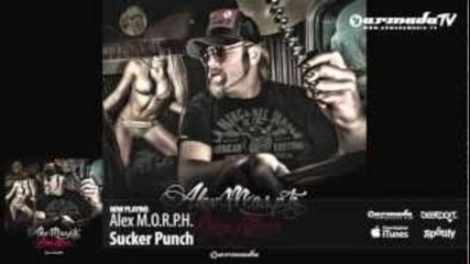 Alex M.o.r.p.h. - Sucker Punch