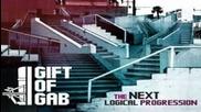 Gift Of Gab - Rise Feat. Raashan Ahmad & Zumbi (next Logical Progression)