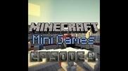 Minecraft Minigames Episode 9 - Горе главатa :d