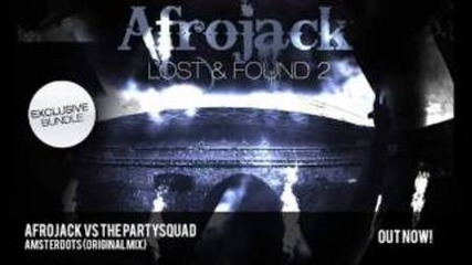 Afrojack vs The Partysquad - Amsterdots (original Mix)
