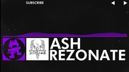 [dubstep] - Rezonate - Ash [monstercat Release]