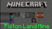 Minecraft: Как да направим пистон Land Mine
