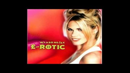 E-rotic - Baby i miss you
