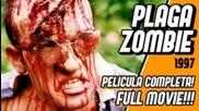 Plaga Zombie - Full movie - Pelicula Completa