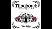 Timebomb Streetcore Rock 'n' Roll - The Way