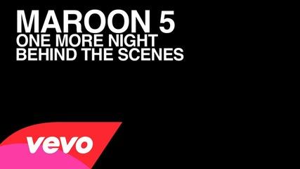 Maroon 5 - One More Night (behind the Scenes)