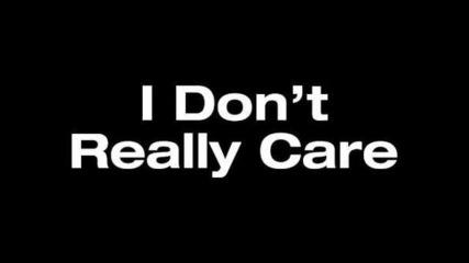 Waka Flocka Ft. Trey Songz - I Don't Really Care