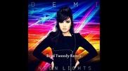 Demi Lovato - Neon Lights (brad Tweedy Remix)