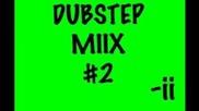 Dubstep Miix #2