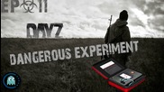 Dangerous Experiment !!! - Dayz Ep 11 Bg Gameplay