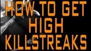 Black Ops 2 - How to Get High Killstreaks