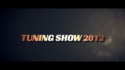 Tuning Show 2012 Пълно видео
