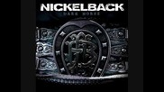 Nickelback Just To Get High