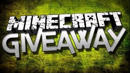 Minecraft Giveaway - Записвайте Се !!