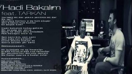 Ozan Colakoglu feat. Tarkan - Hadi Bakalim