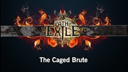 Path of Exile - The caged Brute