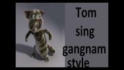 Talking Tom sing gangnam style psy