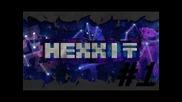 Minecraft Hexxit Episode 1 - Айде в пирамидата