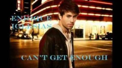Enrique Iglesias - Can't Get Enough
