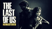 The Last of Us: Remastered - Ps4 Gameplay