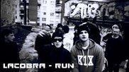 (разтърсващ руски рап) Lacobra - Run