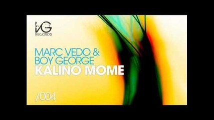 Desi Slava ft Marc Vedo & Boy George - Kalino Mome (bootik Remix)
