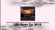 Richard Grey, Erick Morillo, Jose Nunez feat. Shawnee Taylor - Life Goes On 2010 (original Mix)