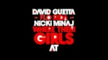 David Guetta ft. Flo Rida, Nicki Minaj - Where Them Girls At