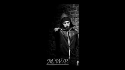 M.w.p. & X ft. Atila - Не им се давай !