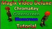 Tutorial: Magix Video Deluxe 2013 / 2014 - Chroma Key / Greenscreen / Bluescreen • Schuss-effekt