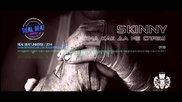 Skinny - Няма как да ме спреш (2014)