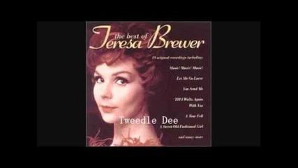 Teresa Brewer - Tweedle Dee 1955