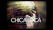 Tony Ray - Chika Loca