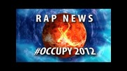 Rap News X - #occupy2012 (feat. Noam Chomsky & Anonymous)